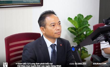 """Giám đốc Esuhai phát biểu tại Hội thảo trực tuyến """"Hợp tác liên kết trong lĩnh vực ngân hàng Nhật Bả"""